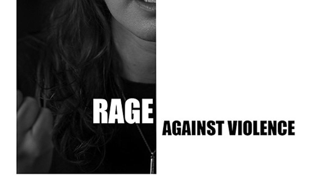 Rage Against Violence