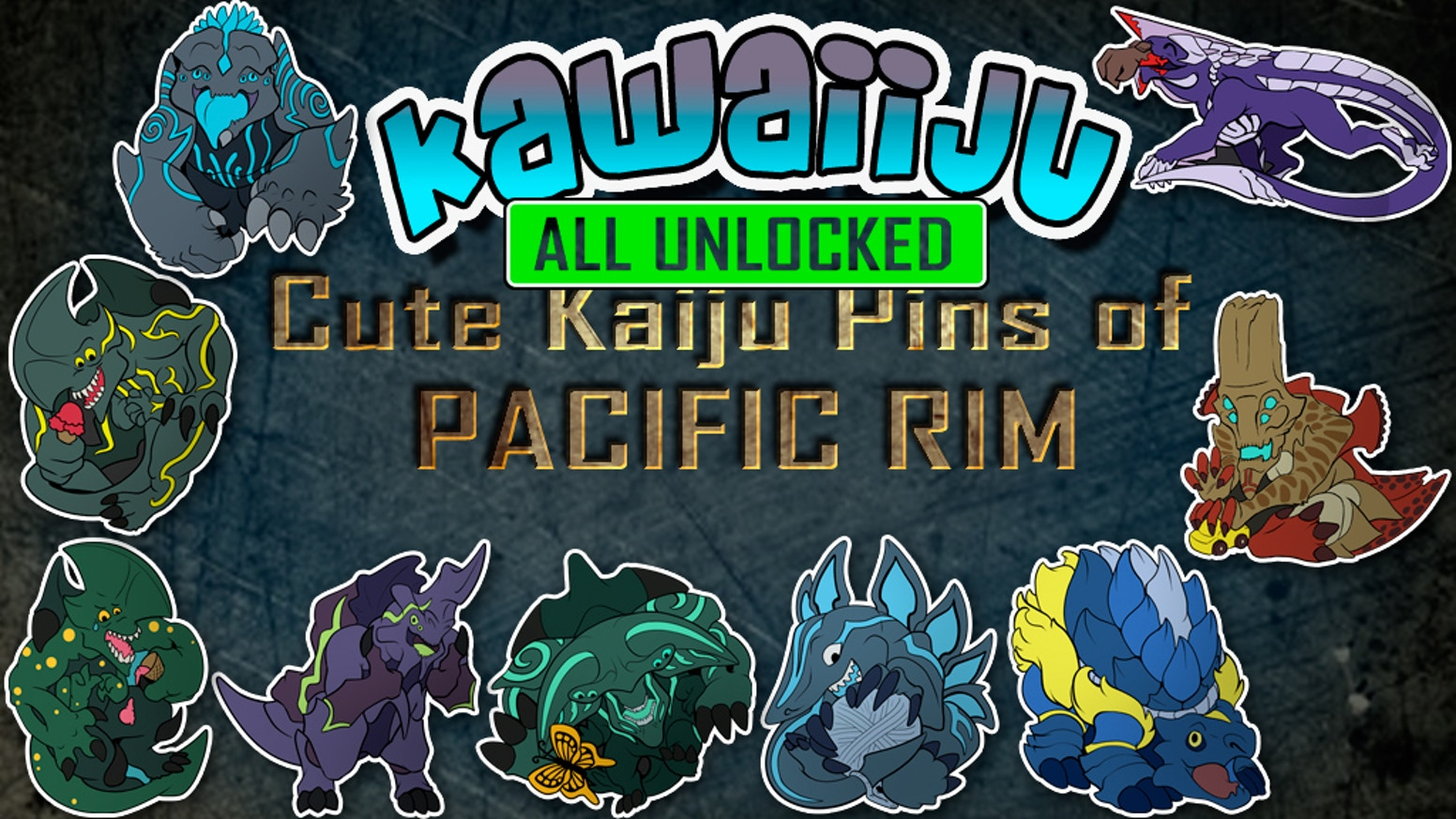 Creating a line of cute (Kawaii) enamel pins based off of the monsters (Kaiju) of Pacific Rim