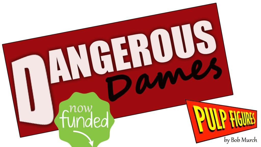 Pulp Figures Dangerous Dames 28mm Miniatures project video thumbnail