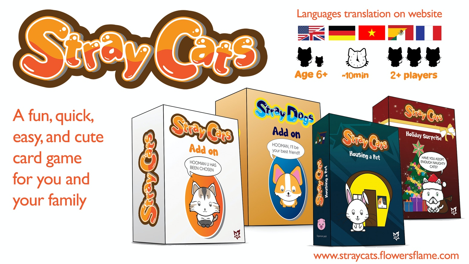 Stray Cats is a game for all ages. Especially if you have kids and love to enjoy a fun game. Plus the expansions will change everything.