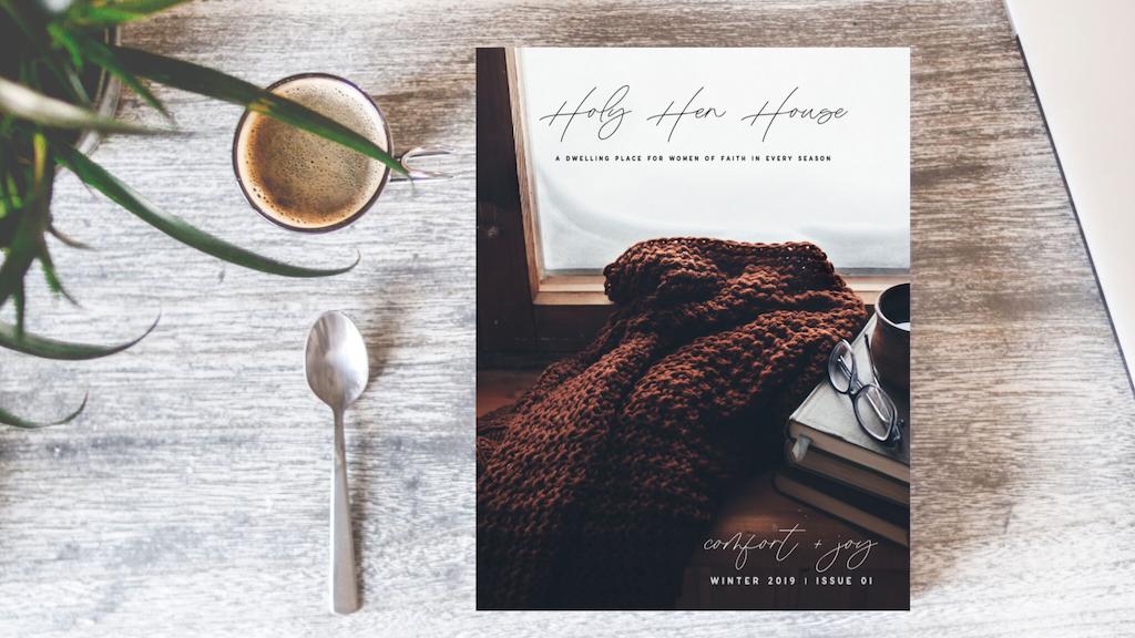 HOLY HEN HOUSE MAGAZINE | Quarterly Faith Publication project video thumbnail