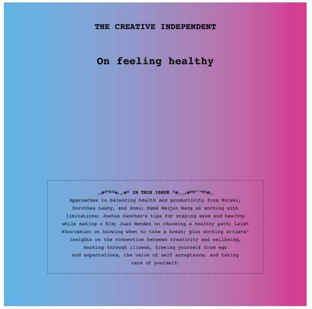 The Creative Independent Zine - On Feeling Healthy