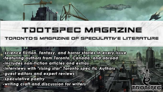 tdotSpec Magazine: Toronto's magazine of speculative fiction