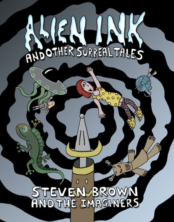 Alien Ink And Other Surreal Tales