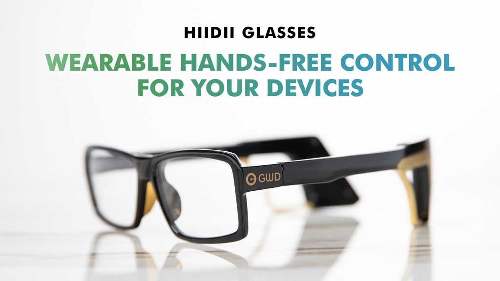 HiiDii Glasses: Wearable Hands-Free Control for Your Devices project video thumbnail