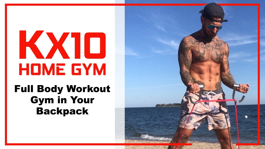 KX10 Home Gym | Full Body Workout Gym In Your Backpack project video thumbnail