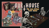 Our House: The Lore Driven Card Game thumbnail