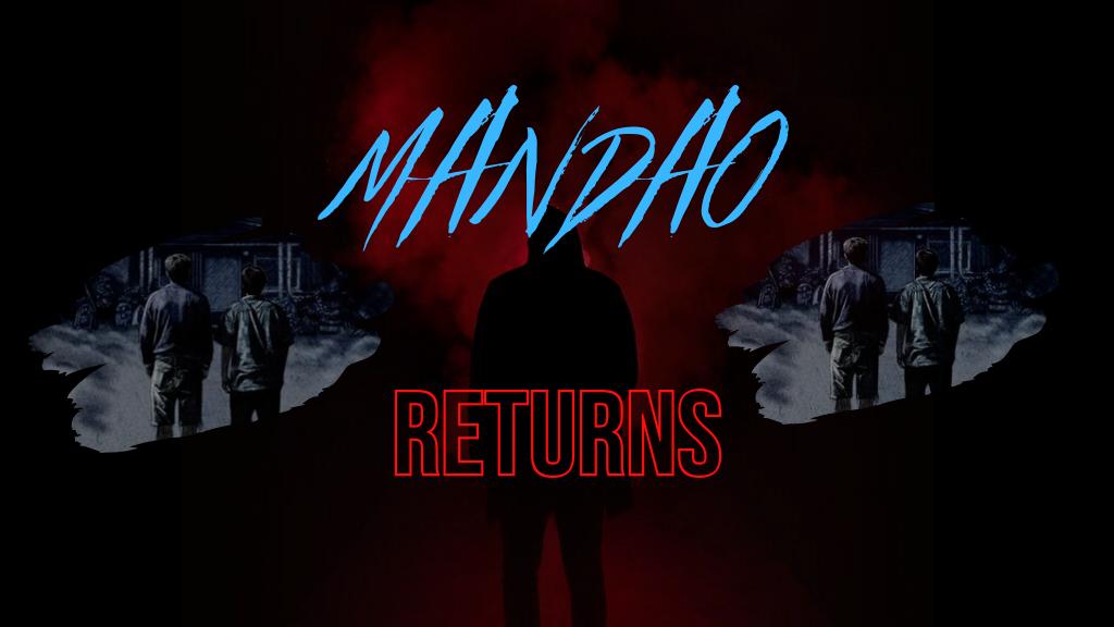 MANDAO RETURNS - A Cult Indie Film Sequel project video thumbnail
