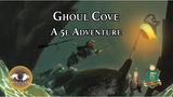 Ghoul Cove: A D&D 5e Adventure thumbnail