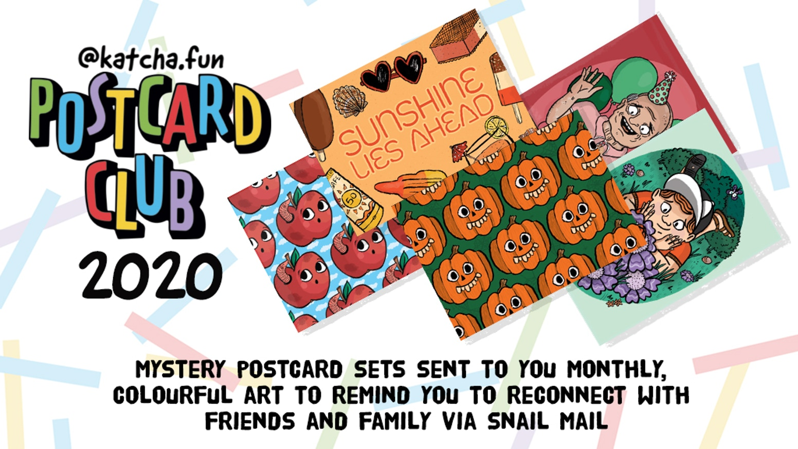Mystery illustrated postcards delivered monthly to prompt you to write and amuse friends and family alike.