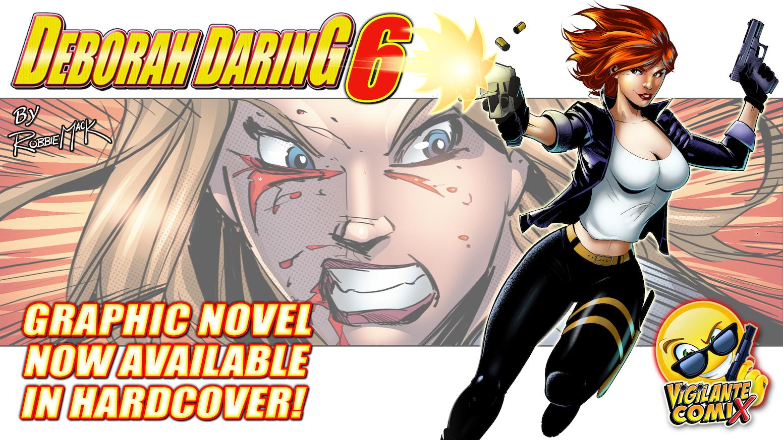 The exciting conclusion to the 6-part Deborah Daring Detective series from Vigilante Comix. By Robbie Mack, Jae Korim & Dennis Lehmann. Pre-Order Store Coming Soon!