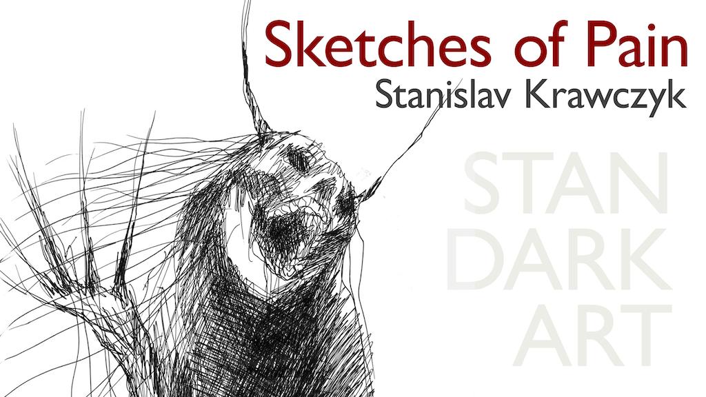 SKETCHES OF PAIN HC book Stanislav Krawczyk Stan Dark Art