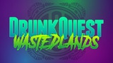 DrunkQuest: Wastedlands thumbnail
