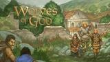 Wolves of God: Adventures in Dark Ages England thumbnail