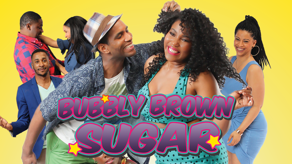 Bubbly Brown Sugar: A New Original Series project video thumbnail