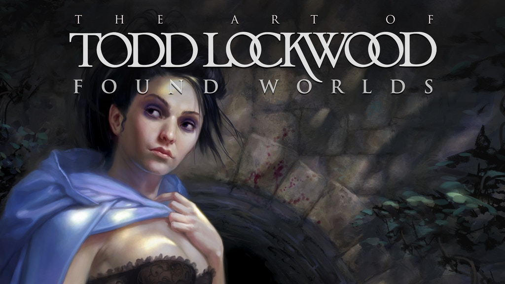 Found Worlds: The Art of Todd Lockwood project video thumbnail