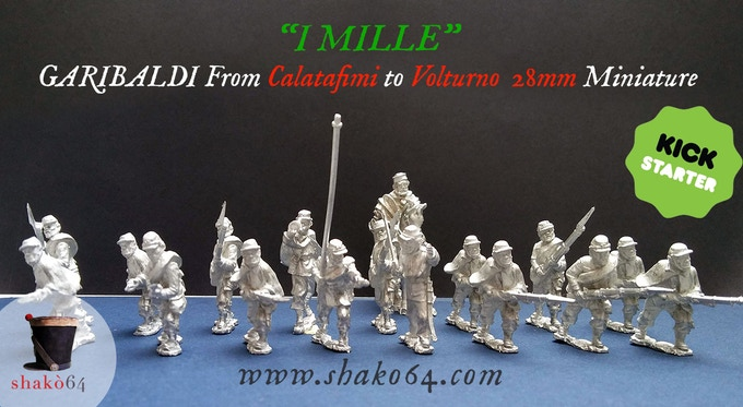 I MILLE Garibaldi From Calatafimi to Volturno 28mm miniature