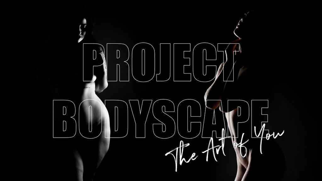 Project Bodyscape: The Art of You