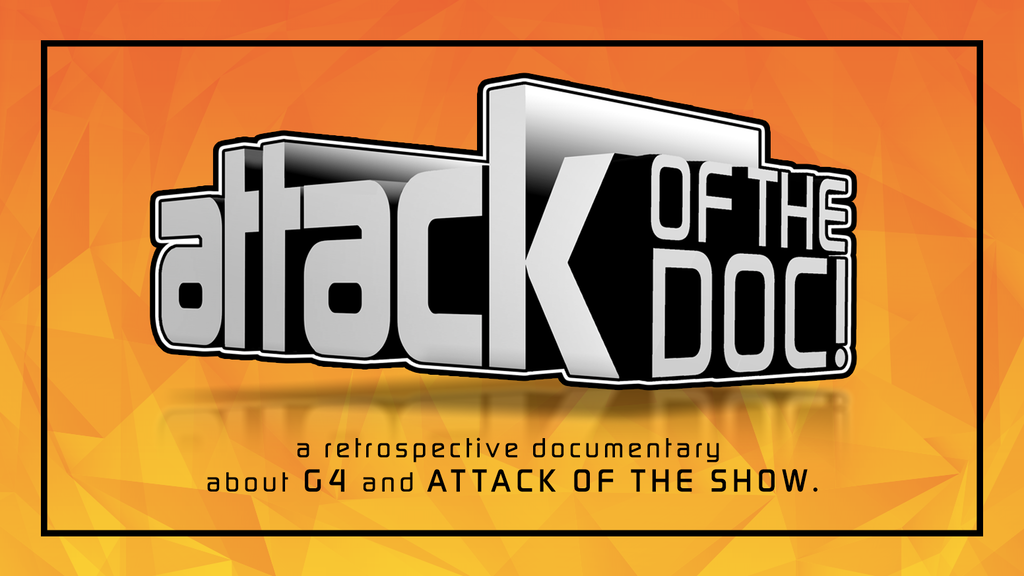 Attack of the Show and G4 Documentary project video thumbnail