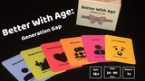 Better With Age: Generation Gap thumbnail