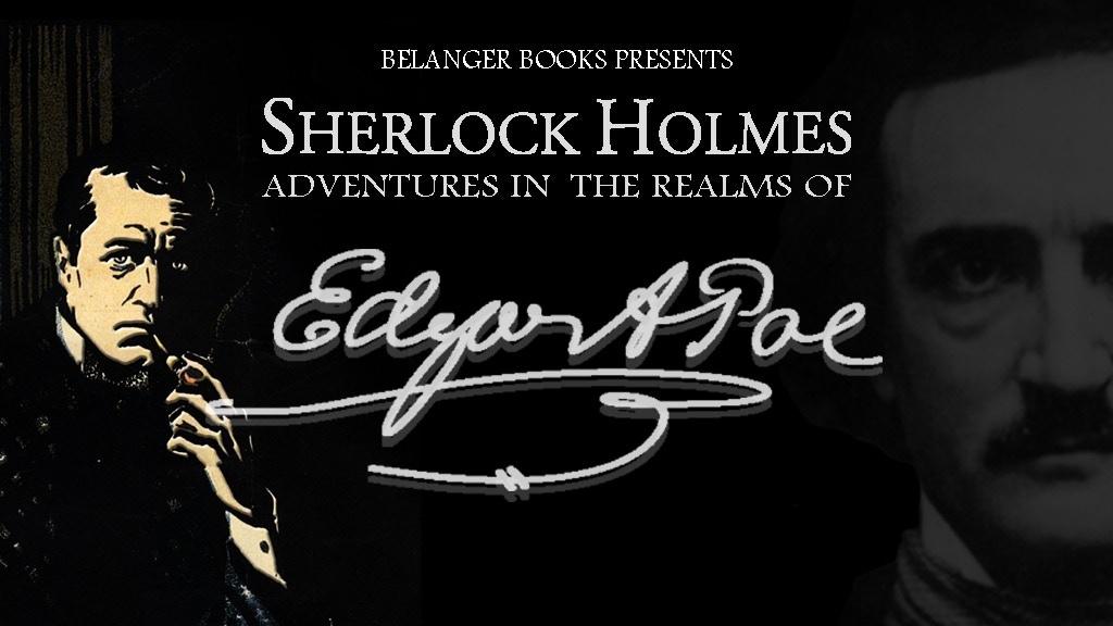 Sherlock Holmes: Adventures in the Realms of Edgar Allan Poe project video thumbnail