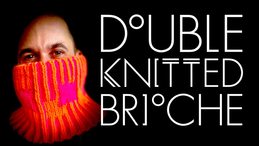 Double-Knitted Brioche project video thumbnail