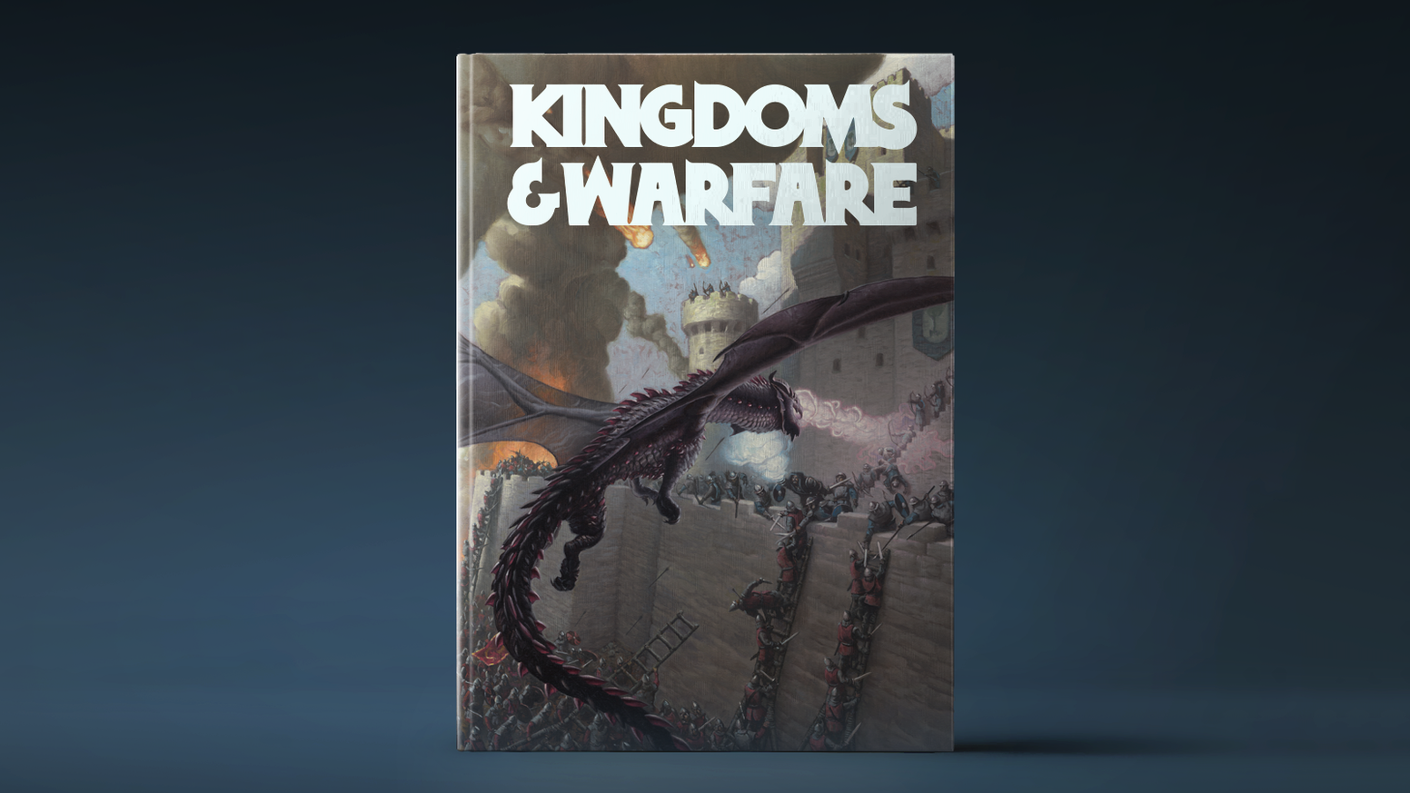 A 5th Edition supplement for managing kingdoms, playing organizations, and waging war.