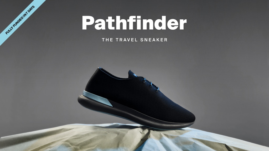 Pathfinder: The most comfortable everyday sneaker ever! project video thumbnail