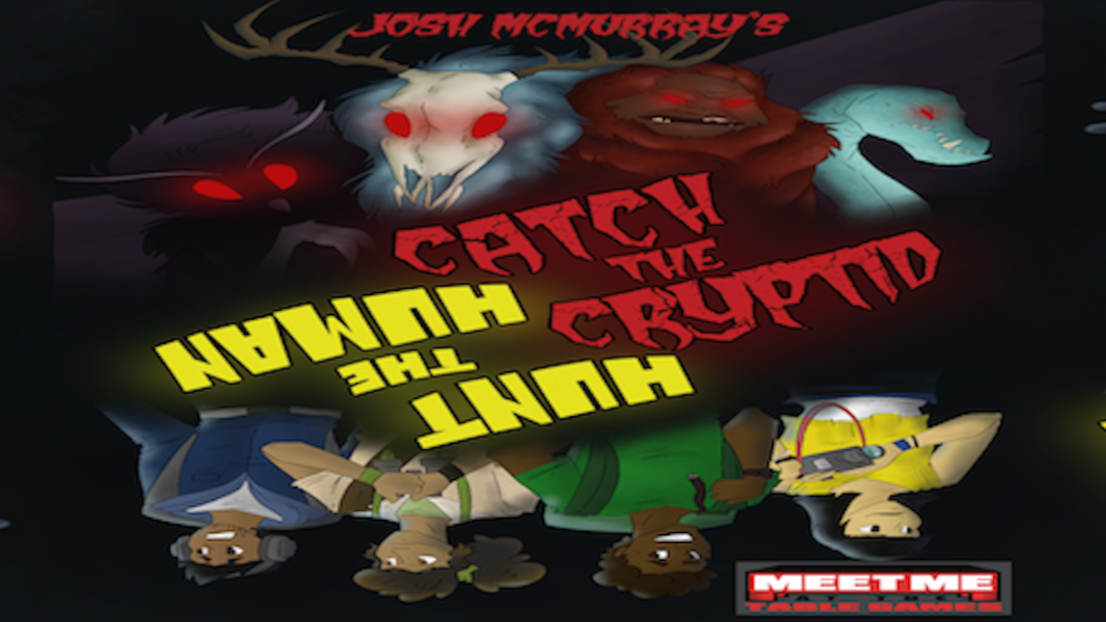 Catch The Cryptid/Hunt The Human is a secret role game for 4-10 players that plays in 5-10 minutes and is for ages 10 and up!