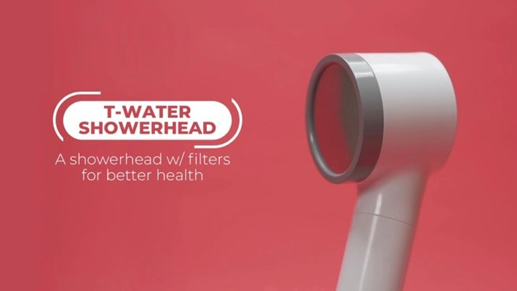 T-WATER: A Showerhead w/ filters for better health