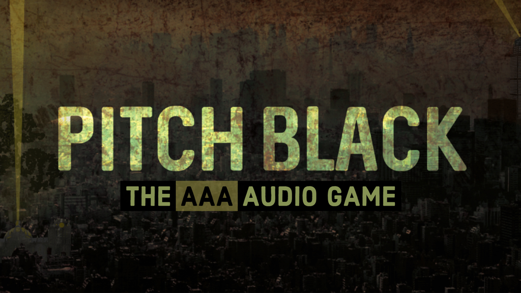 Pitch Black: The 'AAA' Audio Game project video thumbnail