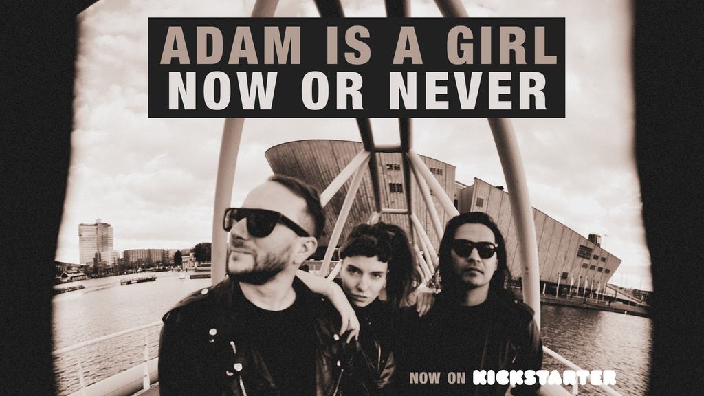 "★ Adam is a Girl - New Album ""NOW OR NEVER"" ★ project video thumbnail"