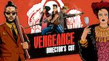 Vengeance : Director's Cut thumbnail