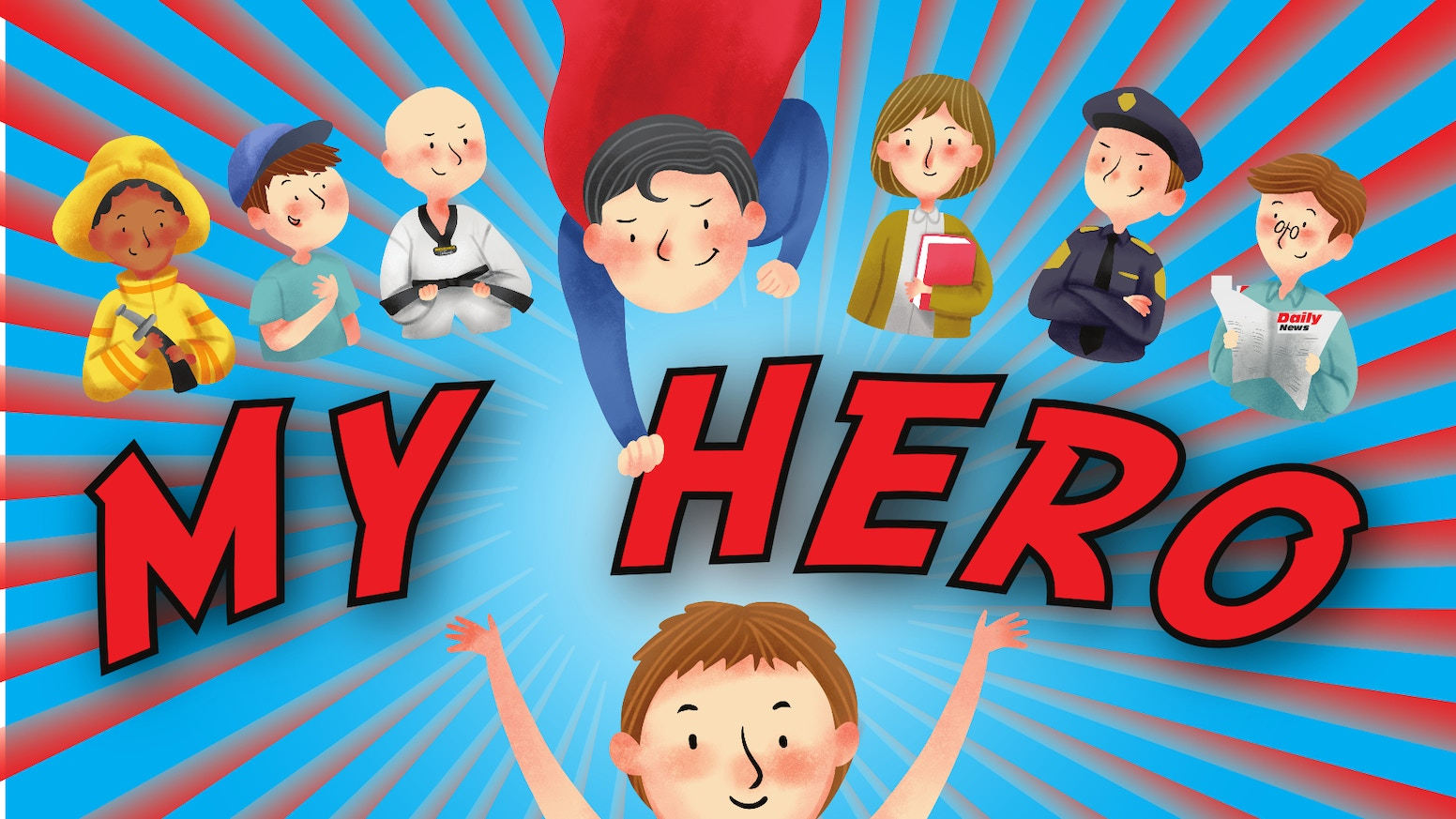 'My Hero' Children's Picture Book By Alistair Lawson