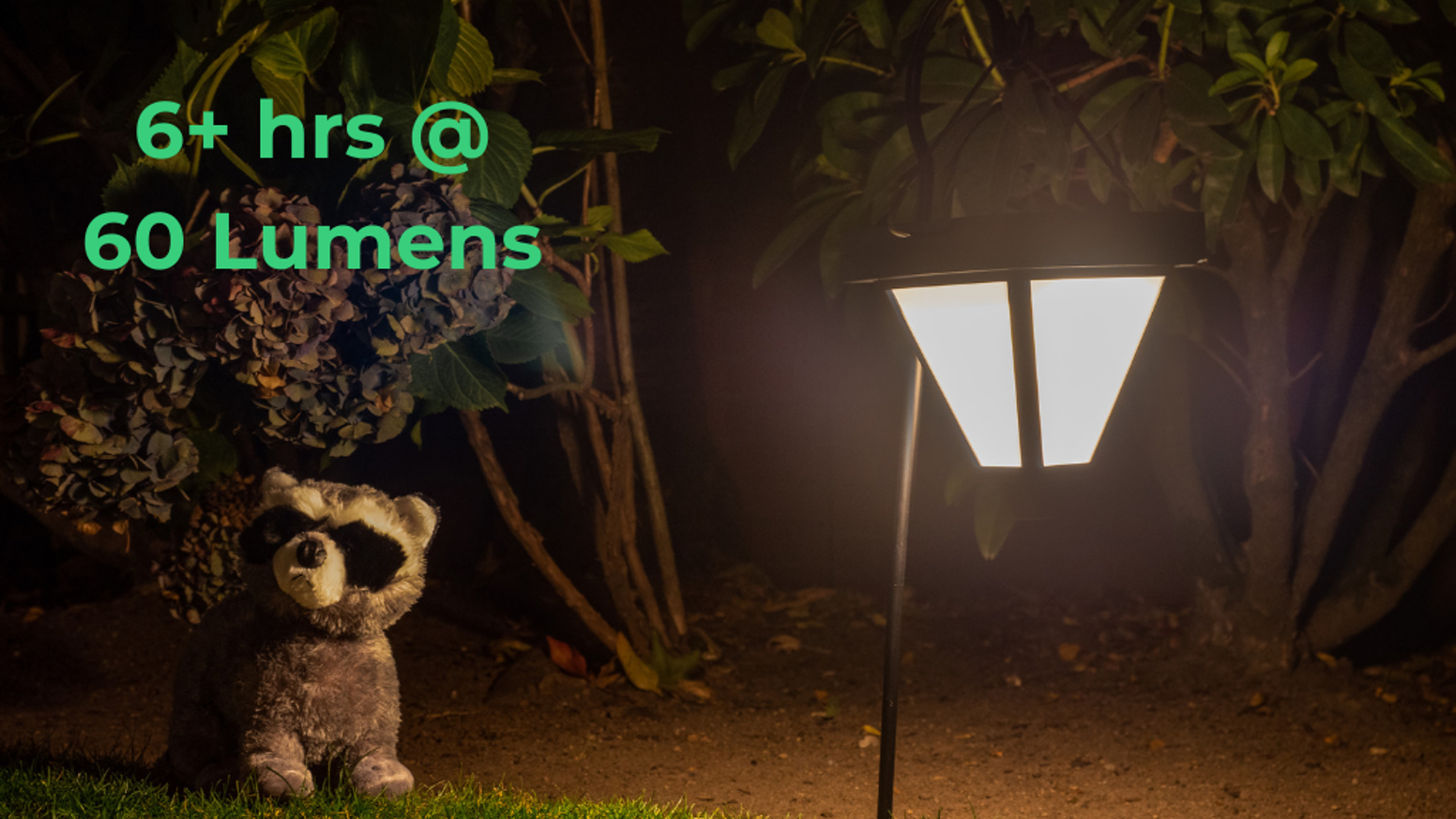 Finally see what dangers lurk in your dark yard with a super bright, weather-proof solar garden light that lasts up to 6+ hours.