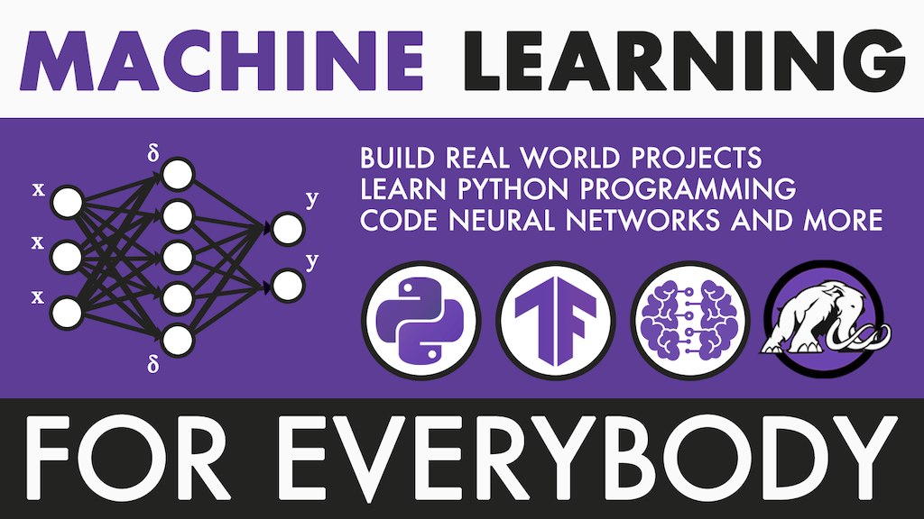 The Complete Machine Learning Course for Everybody project video thumbnail