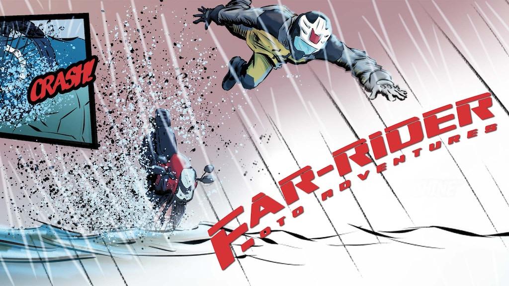 Far-Rider Moto Adventures Comic - New Beginnings project video thumbnail