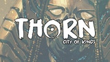 Thorn: City of Kings thumbnail