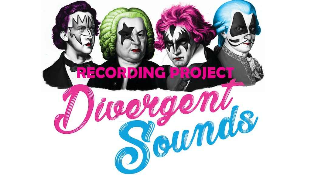 """Project image for Divergent Sounds """"Classical Meets the Unexpected"""" Recording"""