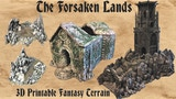Forsaken Lands: 3D Printable Fantasy Tabletop Terrain thumbnail