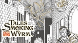 Tales from the Smoking Wyrm Issue #1 thumbnail