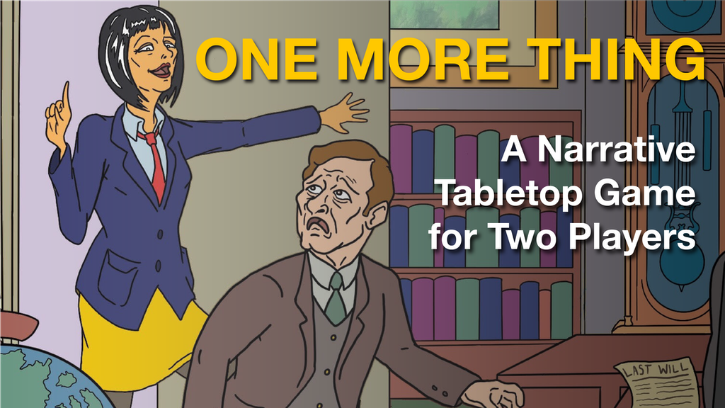 Project image for One More Thing - a Two-Player Narrative Tabletop Game