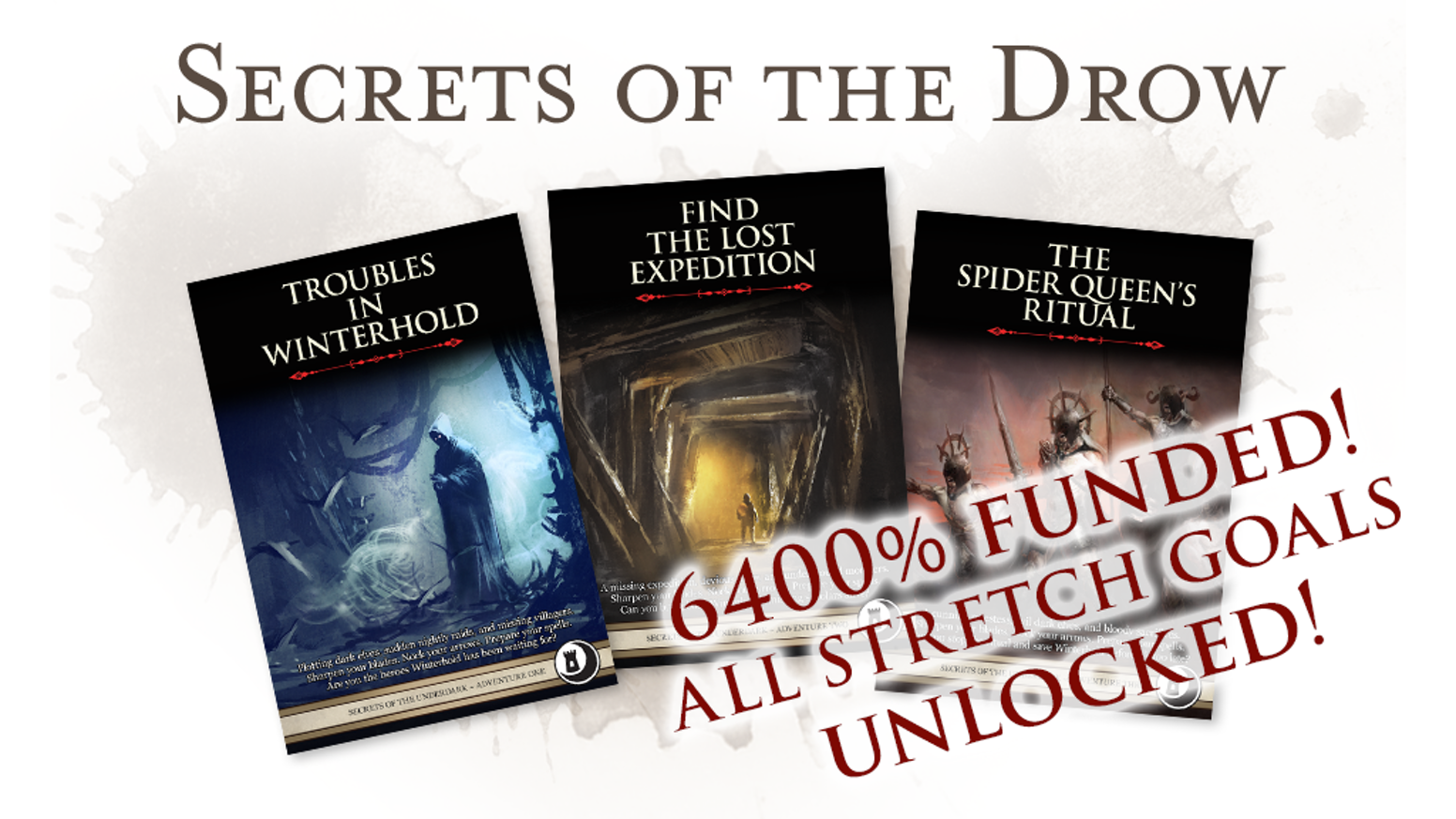 The Secrets of the Drow trilogy will be released 18 November, 2019. Sign up to our newsletter to find out about new releases and Kickstarter campaigns!