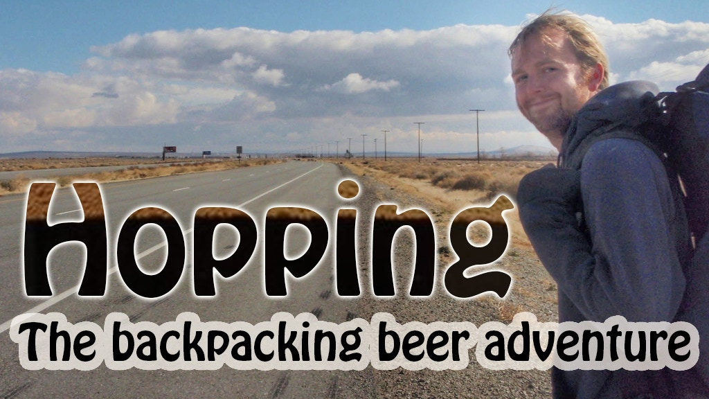 Hopping: The backpacking beer adventure project video thumbnail