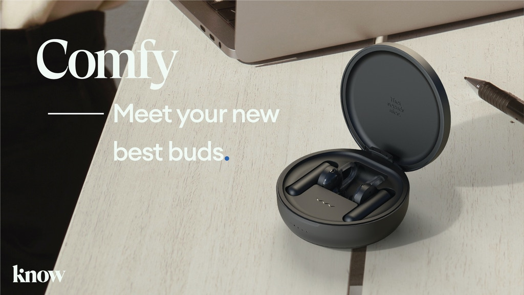 Comfy | Your New Best Buds. project video thumbnail