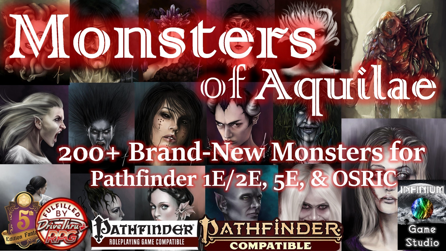 HUNDREDS of new monsters for Pathfinder, 5E, OSRIC, and Pathfinder Second Edition, usable in any campaign setting and any PC level.