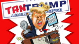 TanTrump: Impeachment Edition thumbnail