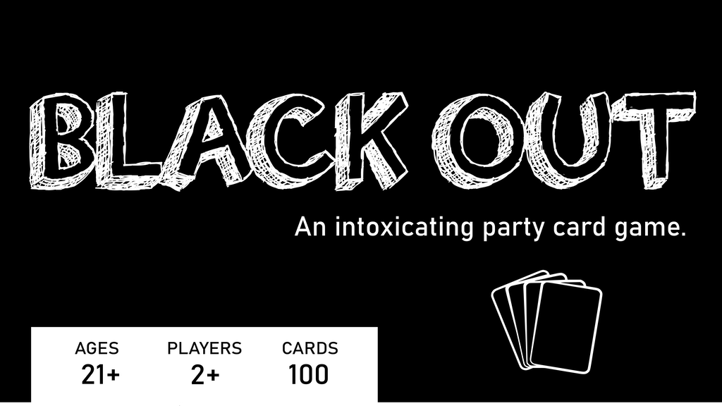 Project image for BLACK OUT - An Intoxicating Party Card Game (Canceled)