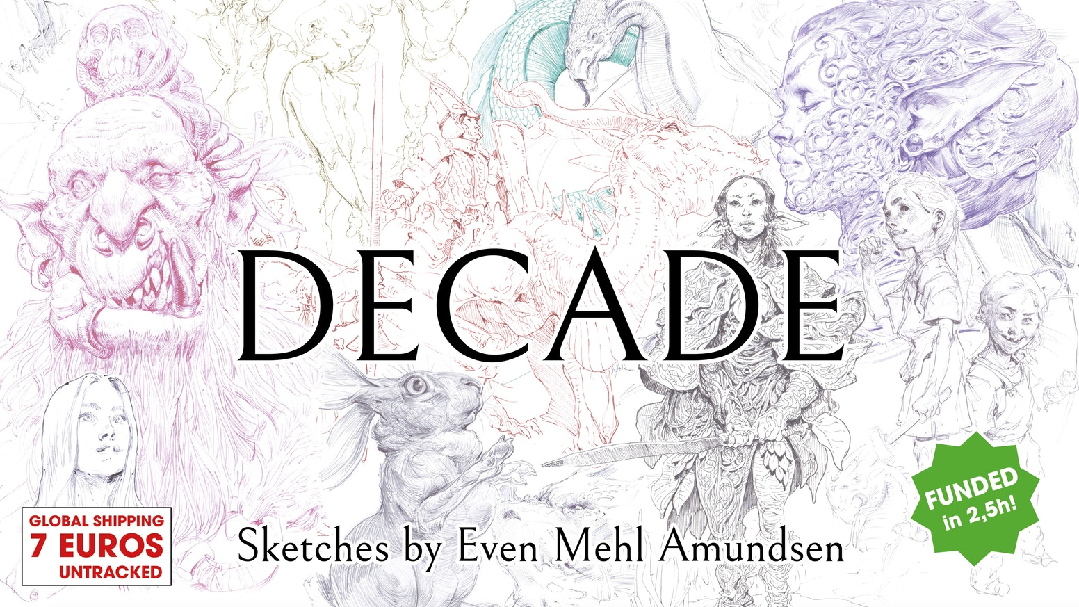 Even Mehl Amundsen's selection of sketches made between 2009 and 2019 in a 300 page book.