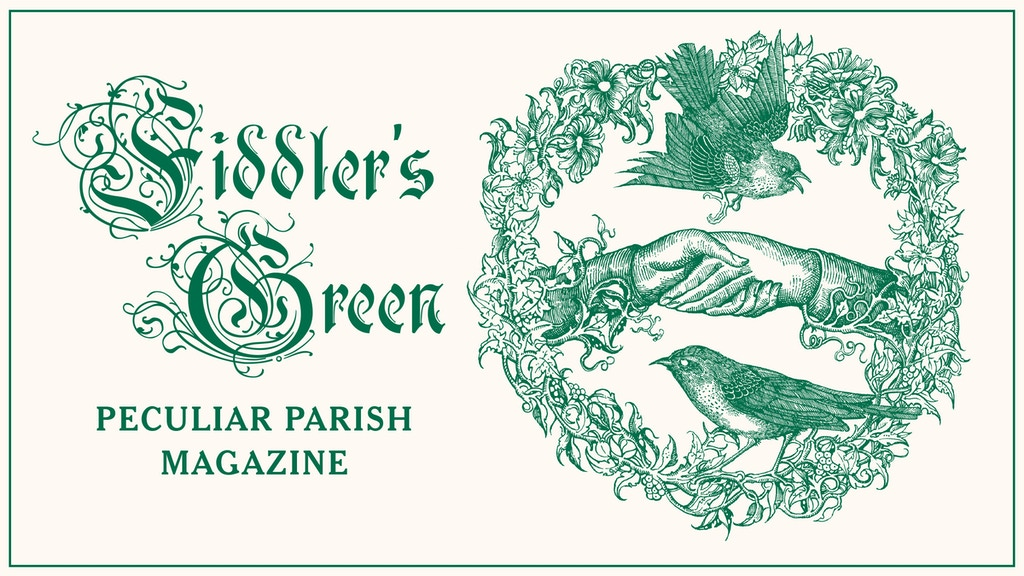Fiddler's Green Peculiar Parish Magazine #7 project video thumbnail